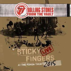 Sticky Fingers Live At The Fonda Theatre 2015 (2017) - The Rolling Stones