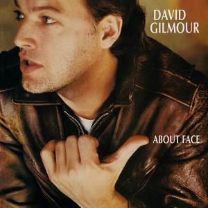 About Face (1984) [Reissue 2014, Remastered] - David Gilmour