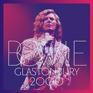 Glastonbury 2000 (2018) - David Bowie