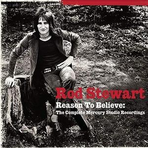 Reason To Believe: The Complete Mercury Recordings (2002) - Rod Stewart