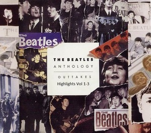Anthology Outtakes Highlights Vol 1-3 (2019) - The Beatles