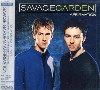 Affirmation (Japanese Pressing) (1999) - Savage Garden