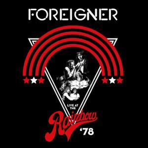 Live At The Rainbow '78 (2019) - Foreigner