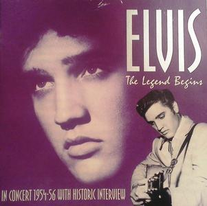 The Legend Begins (In Concert 1954-56) (1995) - Elvis Presley