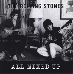 All Mixed Up (2019) Version - The Rolling Stones