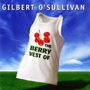 The Berry Vest of Gilbert OSullivan (2004) - Gilbert OSullivan